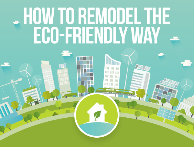 How to Remodel the Eco-Friendly Way