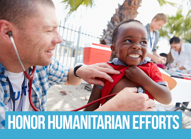 Honor humanitarian efforts