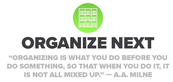 Organize Next