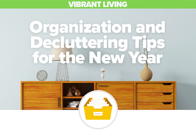 Organization and Decluttering Tips for the New Year