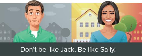 Don't be like Jack. Be like Sally.